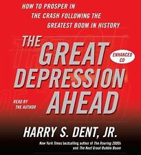 The Great Depression Ahead: How to Prosper in the Crash That Follows the