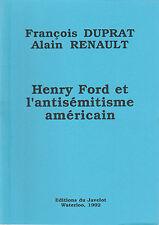 François Duprat - Henry Ford et l'antisémitisme américain