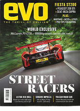EVO MAGAZINE,   THE THRILL OF DRIVING   SEPTEMBER, 2016  NO.225   STREET RACERS