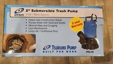 Tsurumi Hs24s 62 2 Submersible Trash Pump With Agitator 53 Gpm 12 Hp