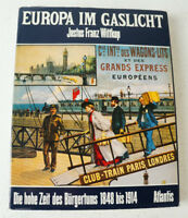 """Buch - """"Europa im Gaslicht"""" Justus Franz Wittkop - Atlantis Verlag -  y4-222"""