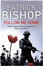 Follow Me Home by Patrick Bishop