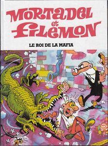 MORTADEL ET FILEMON  - Le roi de la mafia