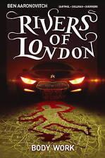Rivers of London: Body Work,Lee Sullivan,Andrew Cartmel,Ben Aaronovitch,Excellen