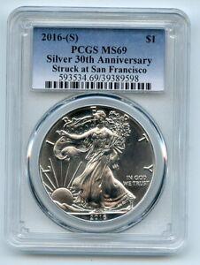 2016 (S) $1 American Silver Eagle 1oz Dollar PCGS MS69 Struck in San Francisco