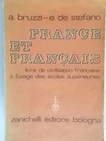 France et francais Bruzzi De Stefano zanichelli 1959 francese scuola superiore