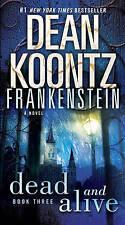 Frankenstein: Dead and Alive by Dean Koontz (Paperback / softback, 2009)