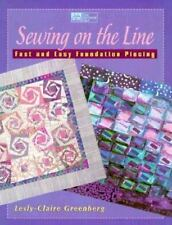 Sewing on the Line: Fast & Easy Foundation Piecing Greenberg, Lesly-Claire Pape