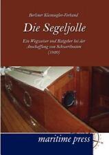 Die Segeljolle (german Edition): By Berliner Kleinseglerverband