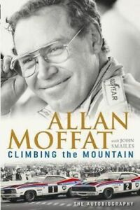 NEW Climbing the Mountain By Allan Moffat Paperback Free Shipping