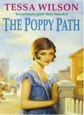 The Poppy Path,Tessa Wilson- 9780747249467