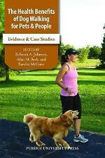 Health Benefits of Dog Walking for People and Pets: Evidence and Case Studies (N