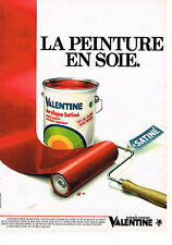 PUBLICITE ADVERTISING 044  1982  VALENTINE    peinture en soie