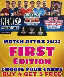 MATCH ATTAX 2021/22 - CHOOSE YOUR 1ST EDITION CARDS - FIRST EDITION 21/22