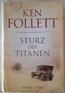 Sturz der Titanen von Ken Follett (2010, Gebundene Ausgabe)