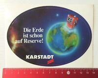 Aufkleber/Sticker: Karstadt - Die Erde Ist Schon Auf Reserve (200516149)
