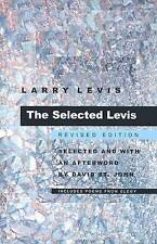 NEW The Selected Levis: Revised Edition (Pitt Poetry Series) by Larry Levis