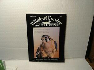 VINTAGE - WILDFOWL CARVING AND COLLECTING MAGAZINE - SPRING 1986 - VG TO EXC