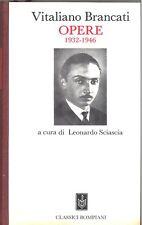 BRANCATI Vitaliano, Opere 1932-1946. Classici Bompiani 1987