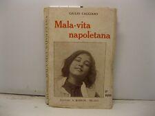 CAGGIANO Giulio, Mala vita napoletana. Edizione novissima.