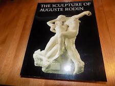 THE SCULPTURE OF AUGUSTE RODIN Sculptures Works Arts Art Artist Artwork Book