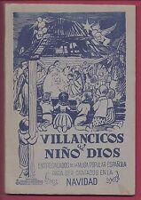 Libro de Villancicos al Niño Dios.  1ª Edición. 1941 Book of Carols to the Child