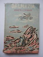 DALMAZIA VENETA E ROMANA 1941 Dante Alighieri Tamburi irredentismo