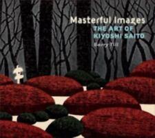 Masterful Images: The Art Of Kiyoshi Saito: By Kiyoshi Saito Barry Till