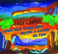 Cody Canada - Some Old Some New Maybe a Cover or Two [New CD]