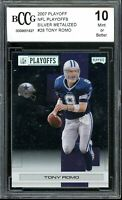 2007 Playoff NFL Playoffs Silver Metalized #28 Tony Romo Card BGS BCCG 10 Mint+