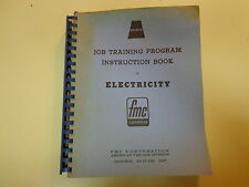 Instruction Book for Electricity Job Training 1965 Fmc Corp. American Viscose
