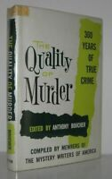 Anthony Boucher / THE QUALITY OF MURDER 300 Years of True Crime 1st Edition 1962