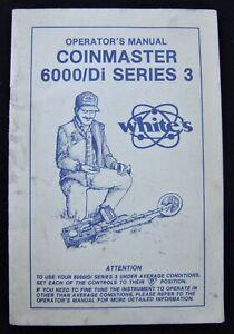 Operators Manual For Whites 6000/Di Series 3 Metal Detector