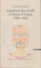 Tagebuch des Grolls - A Diary of Pique 1983-1984 Carl Djerassi Deutsch Englisch
