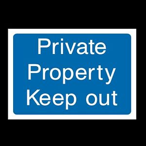 Private Property Keep Out Rigid Plastic Sign OR Sticker - All Sizes A6 A5 INFO9