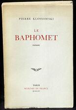 Pierre Klossowski Le Baphomet Mercure de France EO 1965