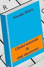 NEW Ghidul autorului de carti electronice (Romanian Edition) by Nicolae Sfetcu