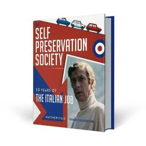 The Self Preservation Society 50 Years of The Italian Job softback book