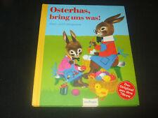 Osterhas, bring uns was !  Oster- und Frühlingsreime - Bilder von Felicitas Kuhn