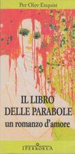 Per Olov Enquist Il libro delle parabole Un romanzo d'amore 2014 Iperborea