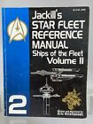 Vintage Star Trek Jackill's Star Fleet Manual Ships Of The Fleet Volume II 1993
