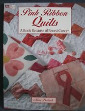 Pink Ribbon Quilts Mimi Dietrich Breast Cancer That Patchwork Place Paperback