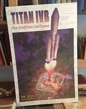 TITAN IVB Poster Signed by MANY Lockheed Martin Staff 1995 RARE Titan Team LOOK
