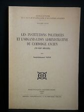 SAHAI Institutions & Administration du CAMBODGE Ancien ARCHEOLOGIE COLONIES 1909