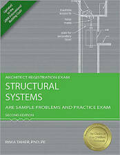 Structural Systems: ARE Sample Problems and Practice Exam, 2nd Ed (Architect Reg
