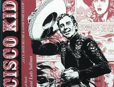 Cisco Kid 1, Bocola