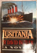Lusitania, A Novel, by David Butler, 1st US Edition, Hard Cover Book 1982