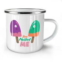 You Melted Me Ice Cream NEW Enamel Tea Mug 10 oz | Wellcoda