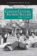 Longman Topics: College Culture, Student Success by Debra J. Anderson (2007,...