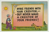 Unused Postcard Comic Painting Billboard Make friends with your creditor